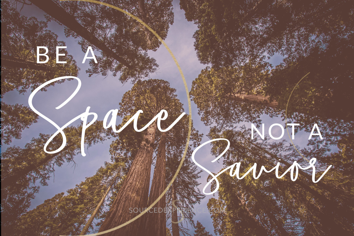 Be a space not a savior